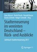 Stadterneuerung im vereinten Deutschland - Rück- und Ausblicke