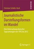 Journalistische Darstellungsformen im Wandel