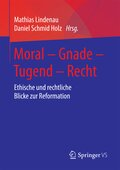 Moral - Gnade - Tugend - Recht