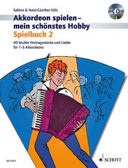 Akkordeon spielen - mein schönstes Hobby - Bd.2
