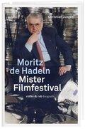 Moritz de Hadeln - Mister Filmfestival