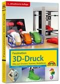 Faszination 3D Druck