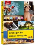 Einstieg in die digitale Fotografie