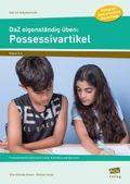 DaZ eigenständig üben: Possessivartikel - Grundschule