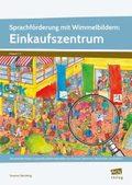 Sprachförderung mit Wimmelbildern: Einkaufszentrum