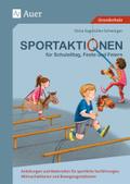 Sportaktionen für Schulalltag, Feste und Feiern