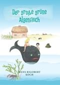 Der große grüne Algenfisch