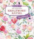 200 ausgewählte Kreuzworträtsel, Großdruck - Bd.17