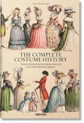 Auguste Racinet. The Complete Costume History - Vollständige Kostümgeschichte. Le Costume historique