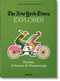 The New York Times Explorer. Schienen, Straßen & Pfade