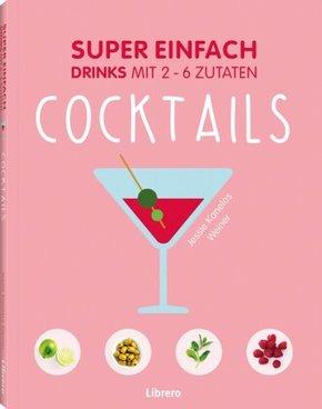 Super Einfach - Cocktails