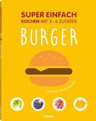 Super Einfach - Burger