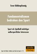 Fundamentalismen bedrohen den Sport