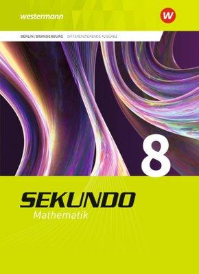 Sekundo, Ausgabe 2017 für Berlin und Brandenburg: 8. Schuljahr, Schülerband