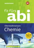Fit fürs Abi 2018 - Chemie Oberstufenwissen