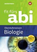 Fit fürs Abi 2018 - Biologie Oberstufenwissen