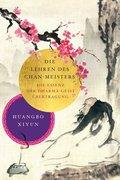 Die Lehren des Chan-Meisters (mit dem Chinesischen Originaltext)