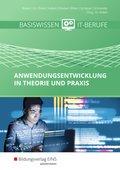 Anwendungsentwicklung in Theorie und Praxis