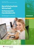 Berufsfachschule Wirtschaft - Schwerpunkt Handelsberufe, Ausgabe Niedersachsen - Arbeitsheft