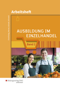 Ausbildung im Einzelhandel: Arbeitsheft; .2