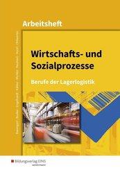 Wirtschafts- und Sozialprozesse: Arbeitsheft