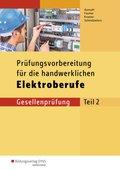 Prüfungsvorbereitung für die handwerklichen Elektroberufe, Gesellenprüfung - Tl.2