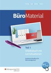 BüroMaterial: Arbeitsbuch mit Lernsituationen