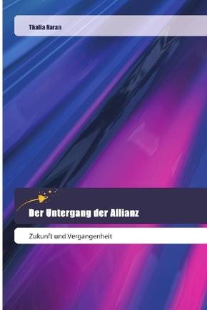 Der Untergang der Allianz