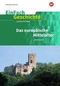 Das europäische Mittelalter: Lebensorte