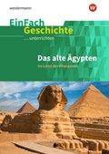 Das alte Ägypten: Im Land der Pharaonen