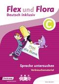 Flex und Flora - Deutsch inklusiv: Sprache untersuchen C (Verbrauchsmaterial)