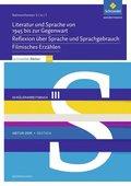 Schroedel Abitur 2019 Niedersachsen, Deutsch: Rahmenthemen 5, 6 und 7, Schülerpaket III