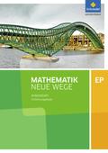 Mathematik Neue Wege SII, Ausgabe 2017 Niedersachsen: Einführungsphase: Arbeitsheft