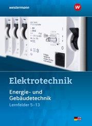 Elektrotechnik Energie- und Gebäudetechnik Lernfelder 5-13: Schülerband
