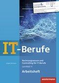 Rechnungswesen und Controlling für IT-Berufe: Arbeitsheft