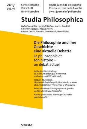 Die Philosophie und ihre Geschichte - eine aktuelle Debatte / La philosophie et son histoire - un débat actuel