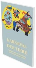 Karneval der Tiere - Tierbilder aus der Sammlung des Kunstmuseums Luzern