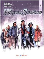 Wayne Shelton Gesamtausgabe - Bd.1