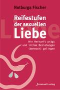Reifestufen der sexuellen Liebe