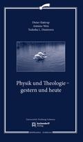 Physik und Theologie - gestern und heute