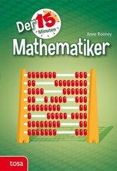 Der 15-Minuten-Mathematiker