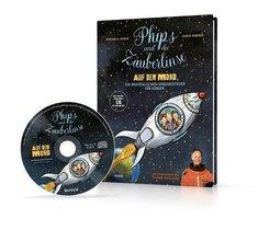 Phips und die Zauberlinse auf dem Mond, m. Audio-CD
