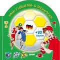 Mein Fußball Mal- und Stickerbuch