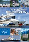 Die beeindruckensten Kreuzfahrtschiffe