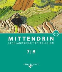 Mittendrin, Ausgabe Baden-Württemberg und Niedersachsen, Neubearbeitung 2017: 7./8. Schuljahr, Schülerbuch; 2
