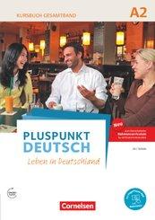 Pluspunkt Deutsch - Leben in Deutschland, Neu: Pluspunkt Deutsch - Leben in Deutschland - Allgemeine Ausgabe - A2: Gesamtband