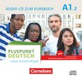 Pluspunkt Deutsch - Leben in Deutschland, Neu: Audio-CD zum Kursbuch; .A1.2 - Tl.2