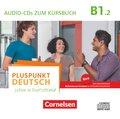 Pluspunkt Deutsch - Leben in Deutschland: 2 Audio-CDs zum Kursbuch; .B1.2 - Tl.2