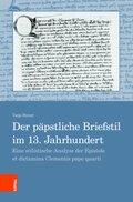 Der päpstliche Briefstil im 13. Jahrhundert