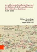 Verzeichnis der Familienarchive und persönlichen Schriftennachlässe zur österreichischen Geschichte